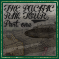 The Pacific Rim Tour - Part one